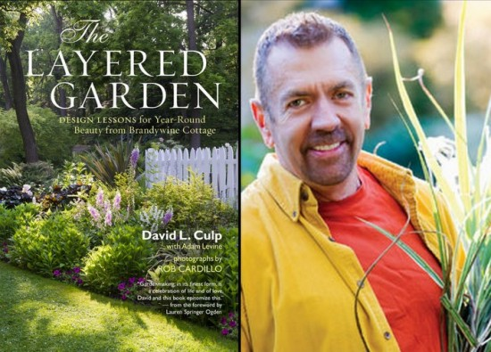 Loving David Culp's Layered Garden. Scheming to see the garden ...